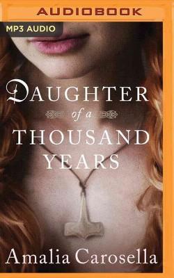 Daughter of a Thousand Years (MP3-CD) (Amalia Carosella)