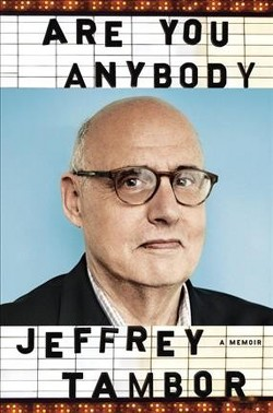 Are You Anybody? (Unabridged) (CD/Spoken Word) (Jeffrey Tambor)