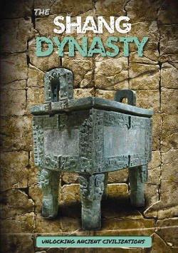 Shang Dynasty (Vol 4) (Library) (George Cottrell)