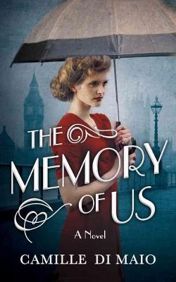 Memory of Us (Unabridged) (CD/Spoken Word) (Camille Di Maio)