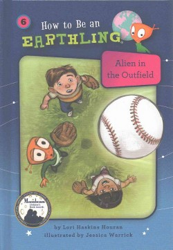 Alien in the Outfield : Perseverance (Vol 6) (Library) (Lori Haskins Houran)