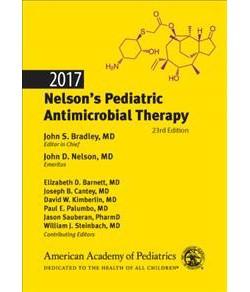 Nelson's Pediatric Antimicrobial Therapy 2017 (Paperback) (John S. Bradley & John D. Nelson & Elizabeth