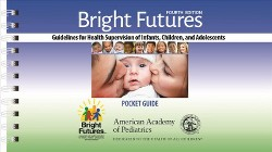 Bright Futures : Guidelines For Health Supervison of Infants, Children, and Adolescents (Paperback)