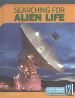 Searching for Alien Life (Library) (Todd Kortemeier)