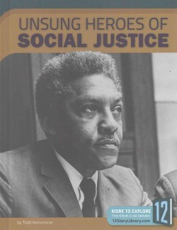 Unsung Heroes of Social Justice (Library) (Todd Kortemeier)