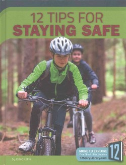 12 Tips for Staying Safe (Library) (Jamie Kallio)