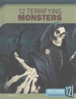 12 Terrifying Monsters (Library) (Allan Morey)