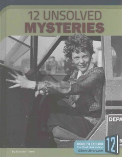 12 Unsolved Mysteries (Library) (Brandon Terrell)