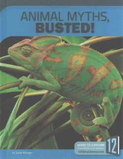 Animal Myths, Busted! (Library) (Jodie Mangor)