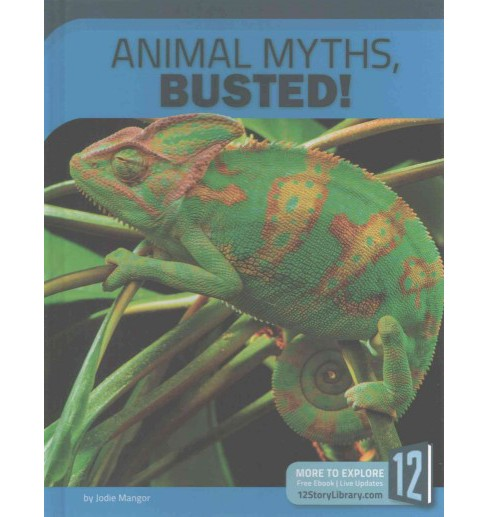 Animal Myths, Busted! (Library) (Jodie Mangor) - image 1 of 1