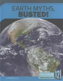 Earth Myths, Busted! (Library) (Meg Marquardt)