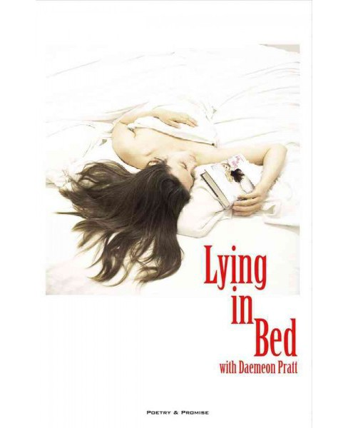 Lying in Bed With Daemeon Pratt (Paperback) - image 1 of 1