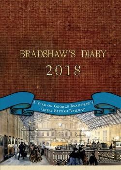 Bradshaw's Railway Diary 2018 (Hardcover) (Greg Morse)