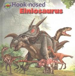 Hook-Nosed Einiosaurus (Library)