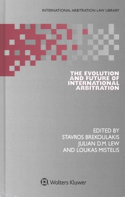 Evolution and Future of International Arbitration (Hardcover) (Stavros Brekoulakis)