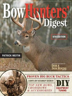 BowHunters' Digest (Paperback) (Patrick Meitin)