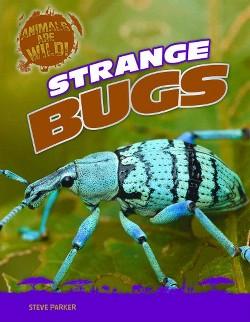Strange Bugs (Library) (Steve Parker)