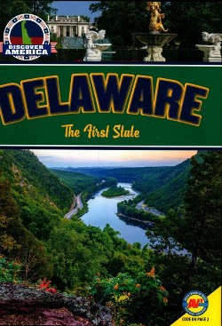 Delaware : The First State (Library) (Jay D. Winans)