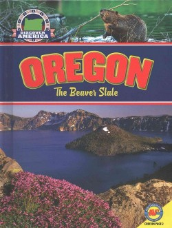Oregon : The Beaver State (Library) (Jay D. Winans)
