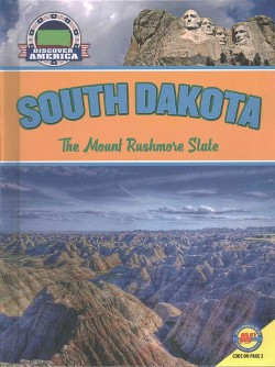 South Dakota : The Mount Rushmore State (Library) (Leslie Strudwick)