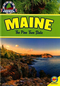 Maine : The Pine Tree State (Library) (Jill Foran)