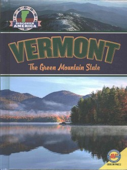 Vermont : The Green Mountain State (Library) (Jill Foran)