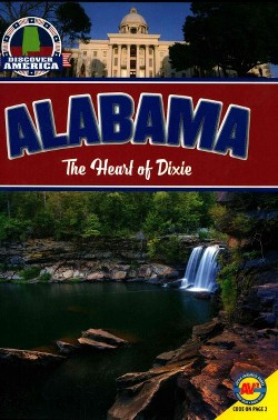 Alabama : The Heart of Dixie (Library) (Janice Parker)