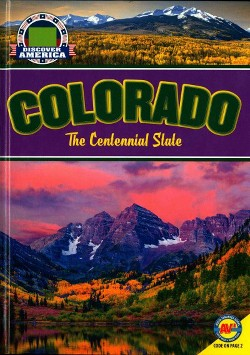 Colorado : The Centennial State (Library) (Krista McLuskey)