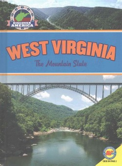 West Virginia : The Mountain State (Library) (Val Lawton)