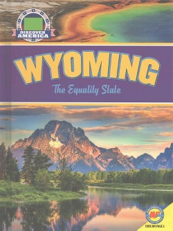 Wyoming : The Equality State (Library) (Janice Parker)