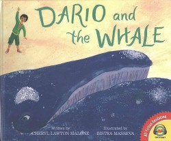Dario and the Whale (Library) (Cheryl Lawton Malone)