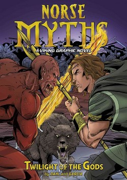 Twilight of the Gods : A Viking Graphic Novel (Library) (Michael Dahl)