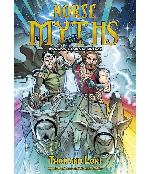 Norse Myths : Thor and Loki (Library) (Carl Bowen) - image 1 of 1