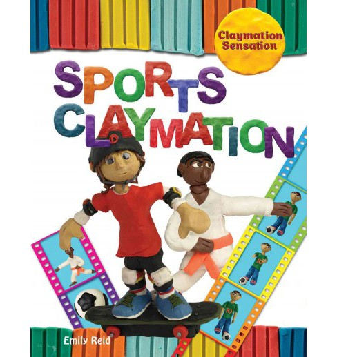 Sports Claymation (Vol 0) (Library) (Emily Reid) - image 1 of 1