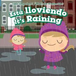 Está Lloviendo / It's Raining (Vol 0) (Bilingual) (Library) (Celeste Bishop)