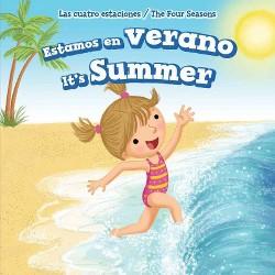 Estamos En Verano / It's Summer (Vol 0) (Bilingual) (Library) (Alana Olsen)