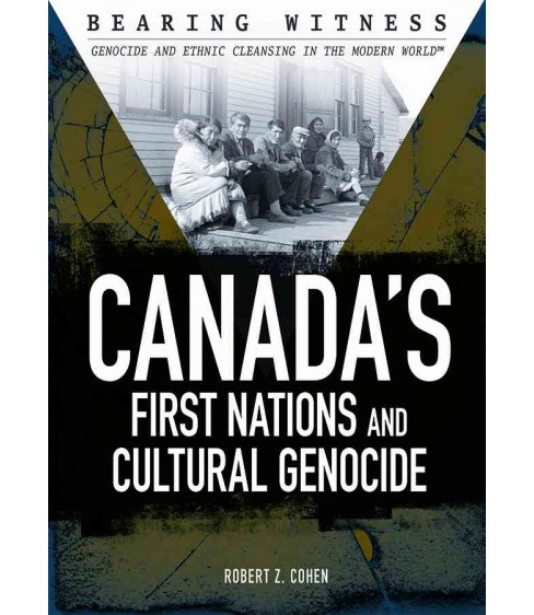 Canada's First Nations and Cultural Genocide (Vol 1) (Library) (Robert Z. Cohen) - image 1 of 1