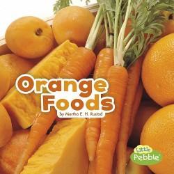 Orange Foods (Library) (Martha E. H. Rustad)
