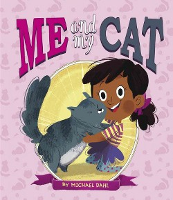Me and My Cat (Library) (Michael Dahl)