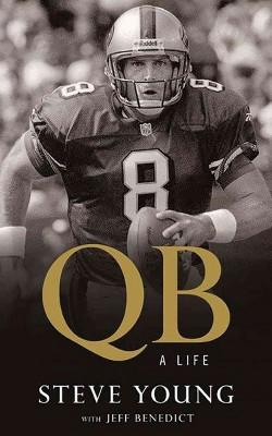 QB : My Life Behind the Spiral (Vol 11) (Unabridged) (CD/Spoken Word) (Steve Young)
