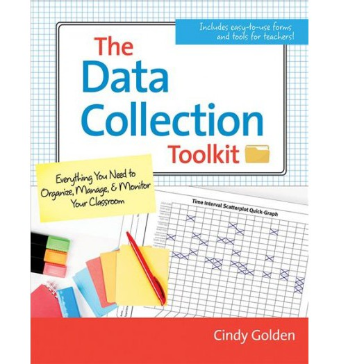Data Collection Toolkit : Everything You Need to Organize, Manage, and Monitor Classroom Data - image 1 of 1