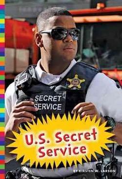 U.S. Secret Service (Library) (Kirsten W. Larson)