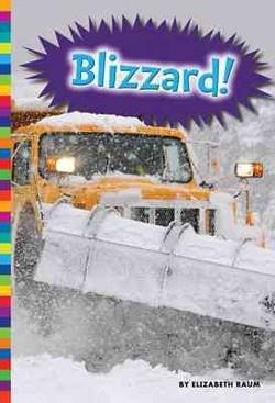 Blizzard! (Library) (Elizabeth Raum)
