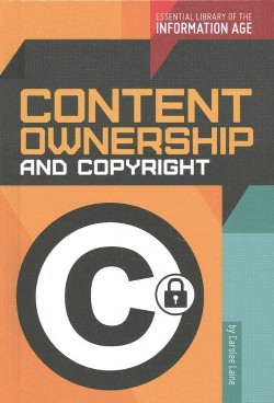 Content Ownership and Copyright (Library) (Carolee Laine)