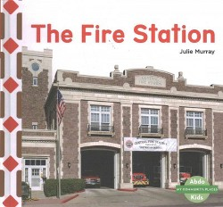 Fire Station (Library) (Julie Murray)