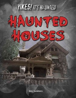 Haunted Houses (Library) (Alex Summers)