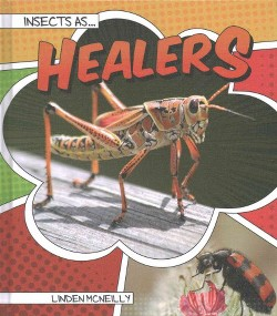 Insects As Healers (Library) (Linden McNeilly)