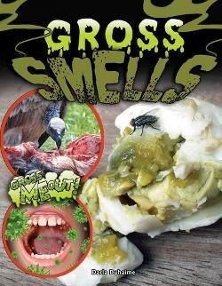 Gross Smells (Library) (Darla Duhaime)