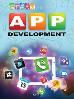 Steam Guides in App Development (Library) (Ruth M. Kirk)