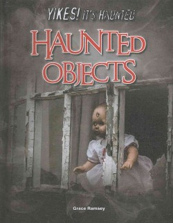 Haunted Objects (Library) (Grace Ramsey)